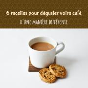 6 recettes pour déguster votre café d'une manière...