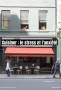 Cuisiner : le stress et l'anxiété